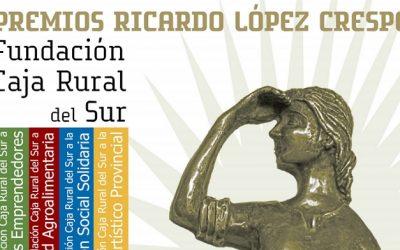 Convocada la VII Edición de los Premios 'Ricardo López Crespo' de la Fundación Caja Rural del Sur